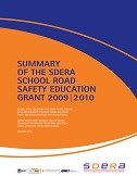 Summary of the SDERA School Road Safety Education Grant 2009/2010