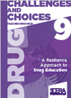 Year 9 Introduction Challenges and Choices Drug Education